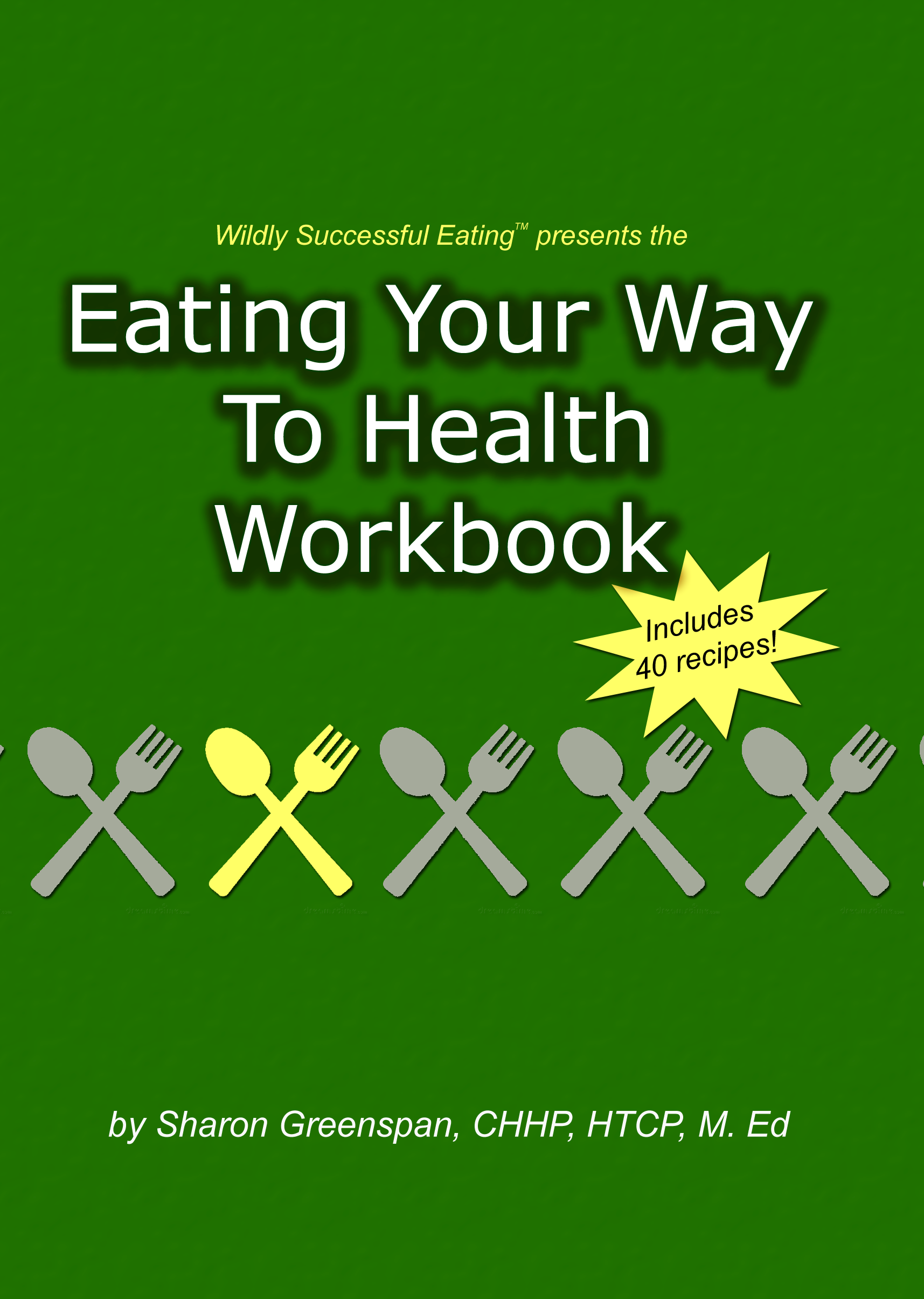 Eating-Your-Way-To-Health-Workbook