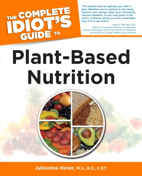 The-Complete-Idiot's-Guide-To-Plant-Based-Nutrition
